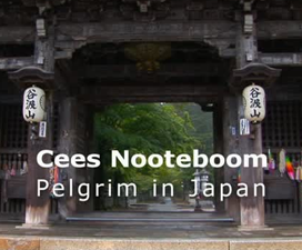 Cees Nooteboom, pelgrim in Japan